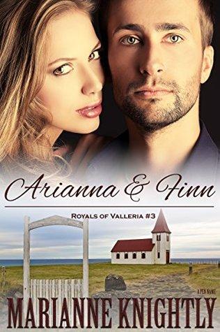 Arianna & Finn (Royals of Valleria, #3)