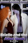 Brielle and the Alien Geek (Intergalactic Brides, #1)