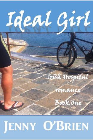 Ideal Girl (Irish Hospital Romance #1)