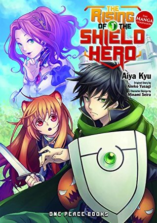 The Rising of the Shield Hero, Volume 1: The Manga Companion