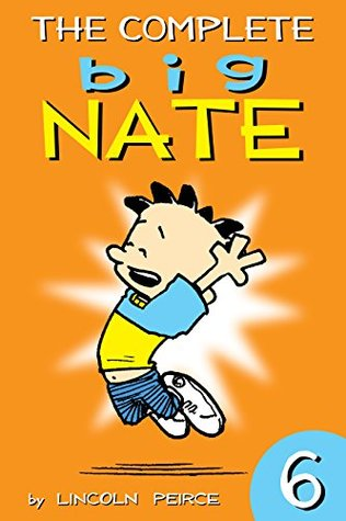 The Complete Big Nate: #6