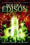 La bolera de Edison by Neal Shusterman