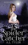 The Spider Catcher (Redemption #1)