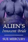 Alien's Innocent Bride (Mail Order Human, #1)