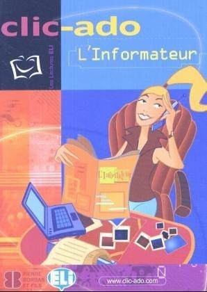 Clic-Ado: L'Informateur - Book