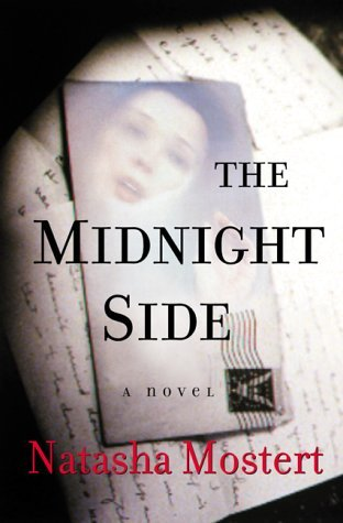 The Midnight Side by Natasha Mostert