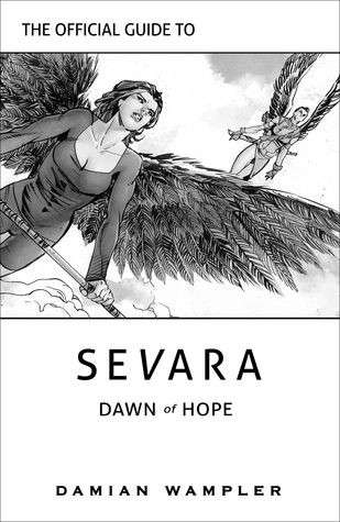 Sevara: Dawn of Hope - The Official Guide