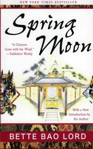 Spring Moon: A Novel of China