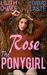 Rose the Ponygirl: Erotic BDSM