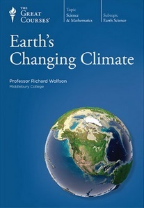 The Great Courses - Earth's Changing Climate - Richard Wolfson, Ph.D.