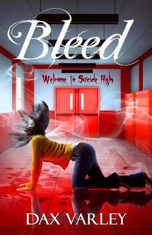 Bleed by Dax Varley