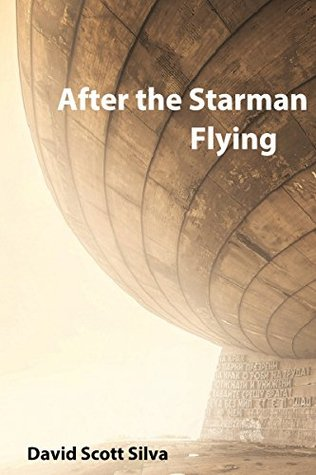 After the Starman Flying (The Bright Star Series Book 1)