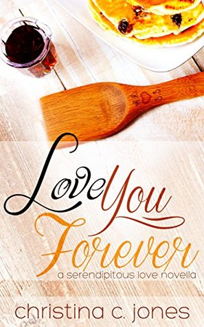 Love You Forever (Serendipitous Love, #5)