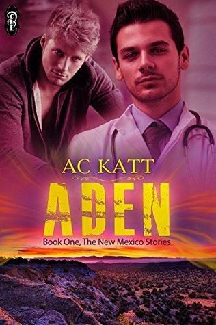 Aden (New Mexico, #1)
