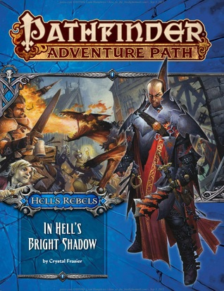 pathfinder-adventure-path-97-in-hell-s-bright-shadow