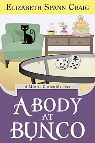 A Body at Bunco (Myrtle Clover Mystery #8)