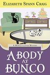 A Body at Bunco (Myrtle Clover Mysteries, #8)