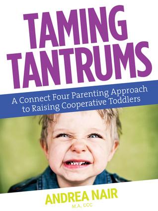 Descargas de libros electrónicos para ipad gratis Taming Tantrums: A Connect Four Approach To Raising Cooperative Toddlers
