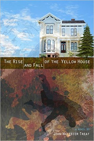 The Rise and Fall of the Yellow House
