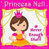 Princess Nell: Never Enough Stuff