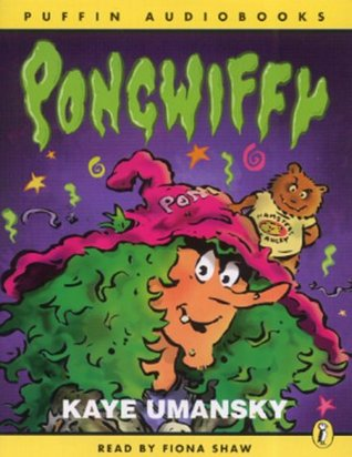 Pongwiffy: A Witch of Dirty Habits (book 1) (Puffin Audiobooks)