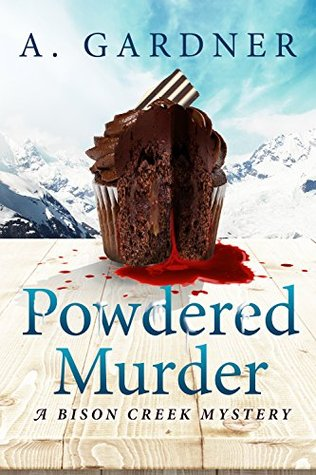 Powdered Murder by A. Gardner