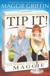 Tip It!: The World According to Maggie
