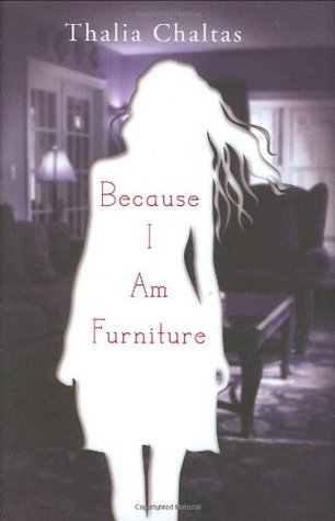 Because I Am Furniture by Thalia Chaltas