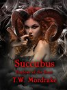 Succubus: Shadows of the Beast (Nocturnal Trinity Book 1)