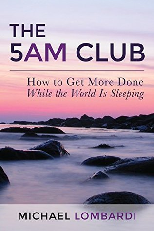 ➹ The 5 AM Club  Free ➯ Author Michael Lombardi – Vejega.info
