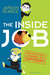 The Inside Job: And Other S...