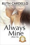 Always Mine (The Barrington Billionaires, #1)
