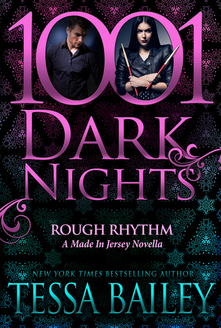 Rough Rhythm by Tessa Bailey