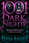 Rough Rhythm (Made in Jersey, #1.5; 1001 Dark Nights, #37)