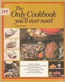 The Only Cookbook You'll Ever Need