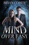 Mind Over Easy (Viral Superhero, #2)