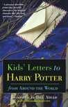Kids' Letters to Harry Potter: From Around the World