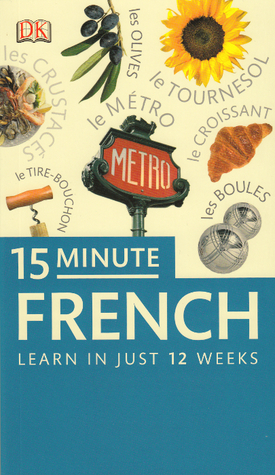 Descarga gratuita de Mobipocket 15 Minute French: Learn in Just 12 Weeks