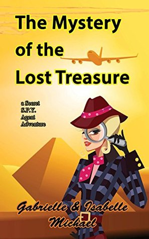 the-mystery-of-the-lost-treasure-a-secret-spy-agent-adventure-book-3