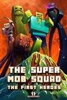 Super Mob Squad: Book 1