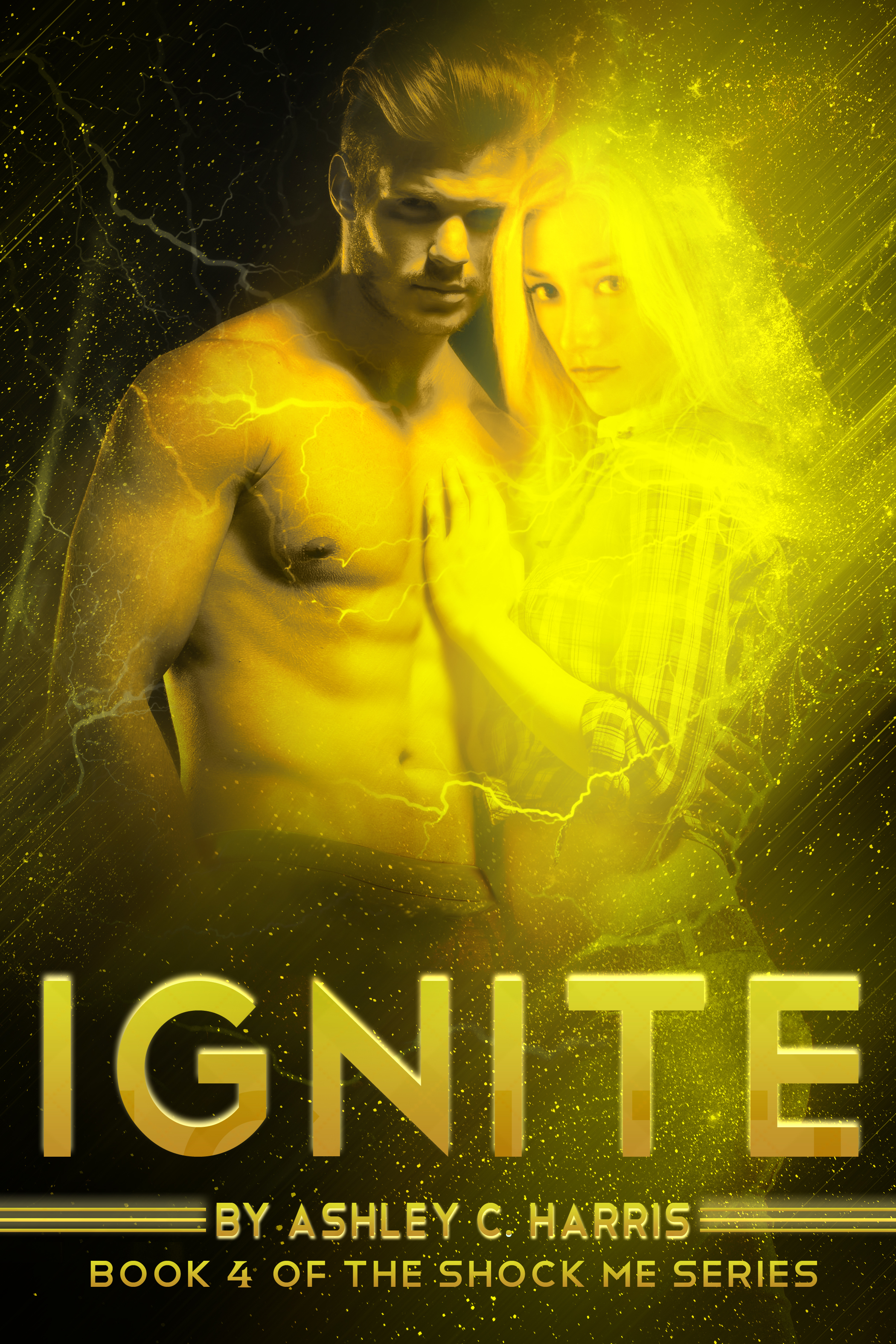 Ignite (Shock Me, #4)