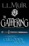 The Gathering (The Ghosts of Culloden Moor #1)