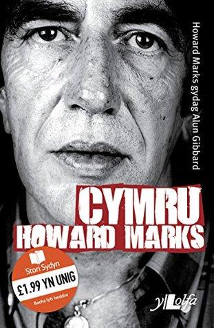 Cymru Howard Marks