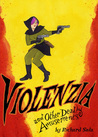 Violenzia and Other Deadly Amusements audiobook download free
