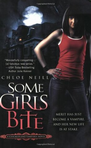 Some Girls Bite (Chicagoland Vampires, #1)