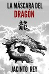 La máscara del dragón (Inspectora Cristina Molen nº 3)
