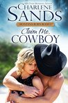 Claim Me, Cowboy (77th Copper Mountain Rodeo #1)