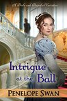 Intrigue at the Ball: A Pride and Prejudice Variation