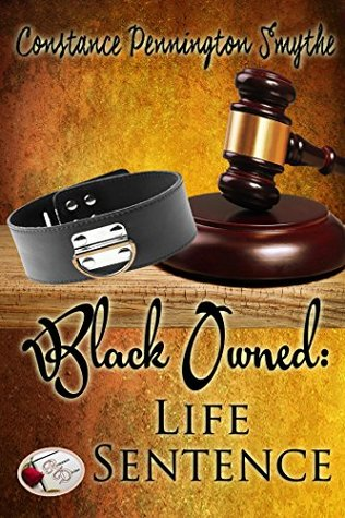 BLACK OWNED: Life Sentence: Chastity Cuckold Tales