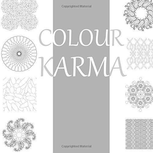 Colour Karma: An Adult Colouring Book